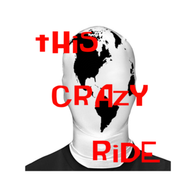 This Crazy Ride Podcast
